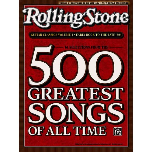 Rolling Stone Guitar Classics: Early Rock to the Late '60s: Easy Guitar Tab Ediiton: 61 Selections From The 500 Greatest Songs of All Time