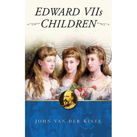 Edward VII's Children - eBook - Edward Kenway Kids
