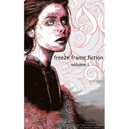 freeze frame fiction, vol i - eBook