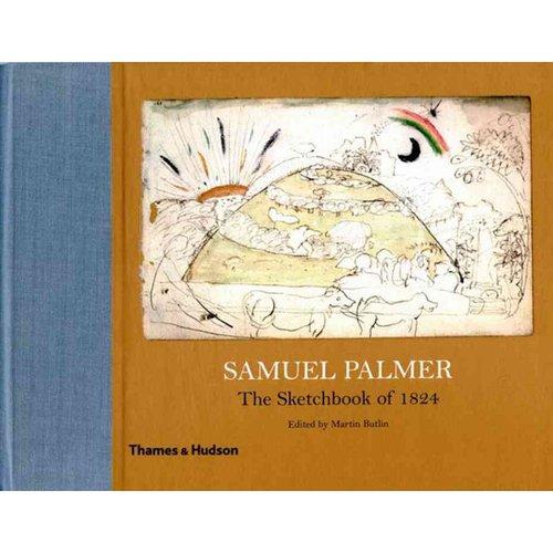 Samuel Palmer: The Sketchbook of 1824
