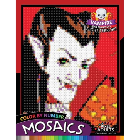 Vampire and Monsters Night Terrors Mosaic: Pixel Adults Coloring Books Color by Number Halloween Theme (Paperback)