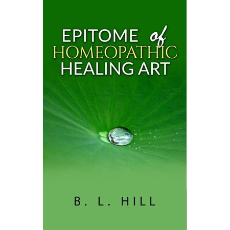 Epitome of Homeopathic Healing Art - (Epitome Hardware)