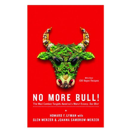 No More Bull! : The Mad Cowboy Targets America's Worst Enemy: Our Diet](2009/08/17/no More Enemies List Wink Wink)