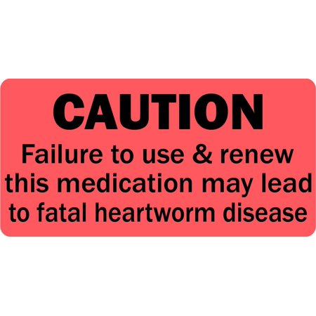 Caution Renew Heartworm Medication - Veterinary Label / Stickers, 500 labels per roll, 1 roll per package By LabelValuecom
