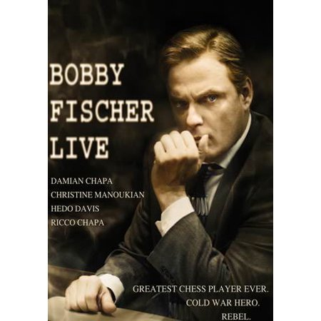- Bobby Fisher Live (Vudu Digital Video on Demand)