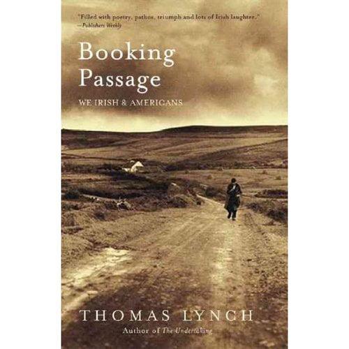 Booking Passage: We Irish & Americans