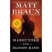 Manhunter and Bloody Hand : Two Classic Westerns