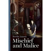 Mischief and Malice