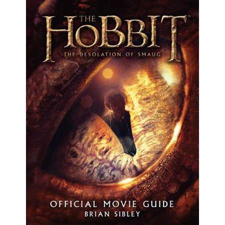 The Hobbit: The Desolation of Smaug Official Movie Guide -