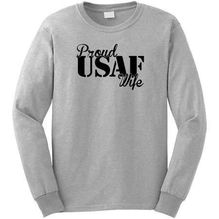 biggest selection great quality wide selection of colors Proud US Air Force Wife USAF Long Sleeve Shirt - ID: 469