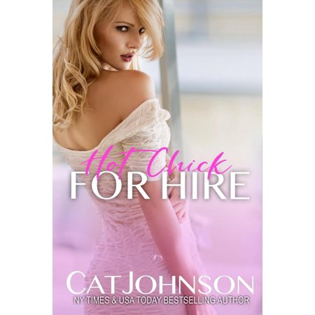 Hot Chick Solo (Hot Chick For Hire - eBook)