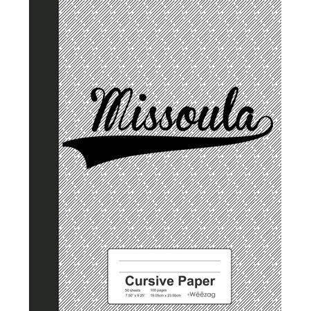 Cursive Paper: MISSOULA Notebook Missoula 1 Light