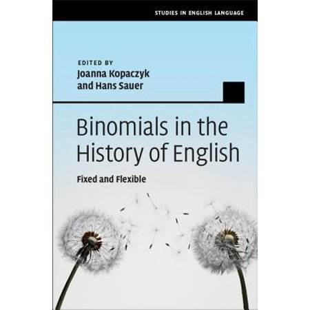 - Binomials in the History of English : Fixed and Flexible