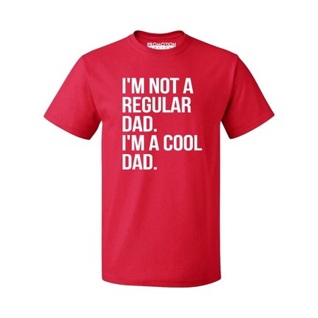 P&B Im Not a Regular Dad Im A Cool Dad Men's T-shirt, Red,