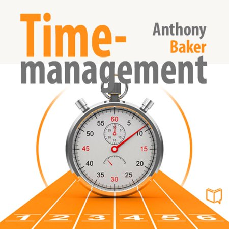 Time Management. Managing Your Time Effectively -