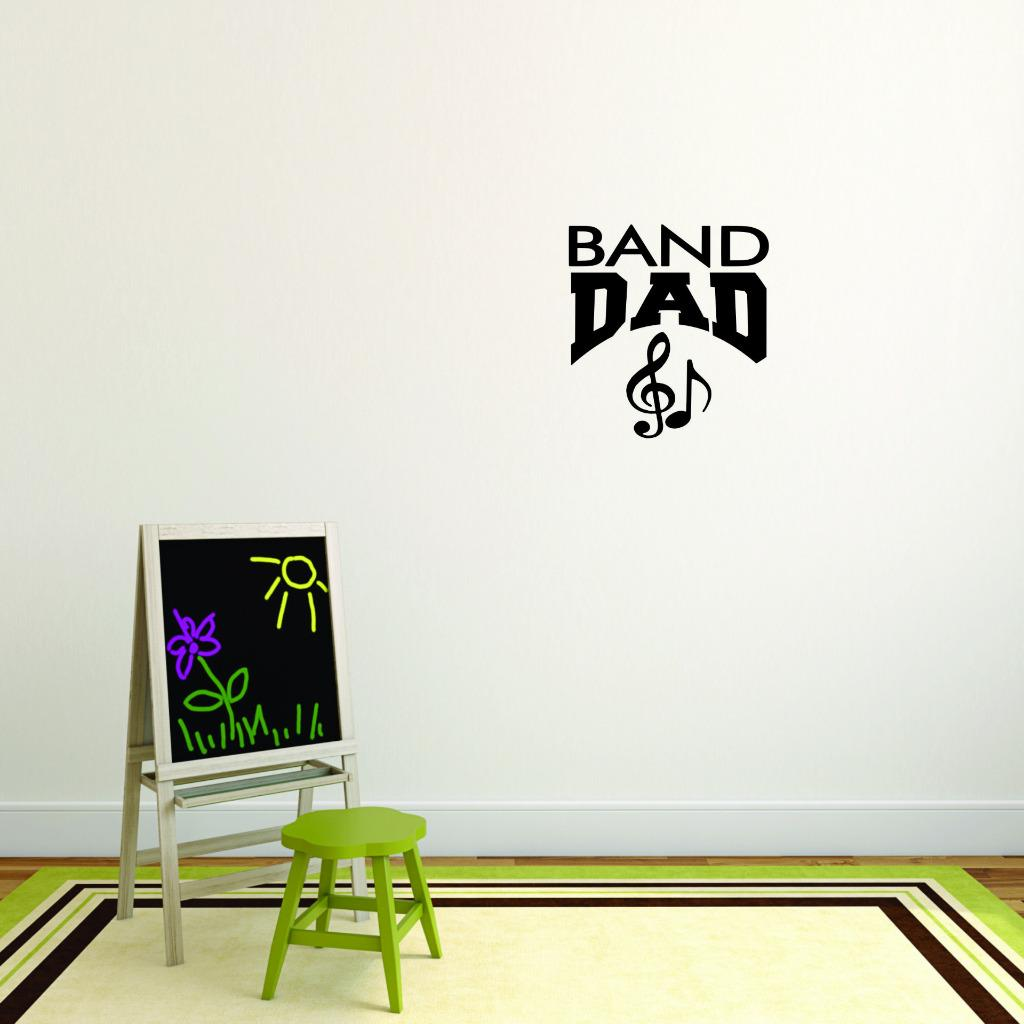 Custom Wall Decal Sticker : Band Dad Sports Father Son Daughter Boy Girl Teen Home Decor :12 X12""
