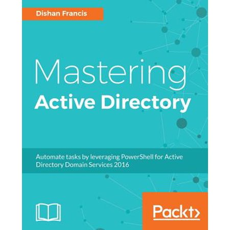 Mastering Active Directory (Create A Group Policy In Active Directory)