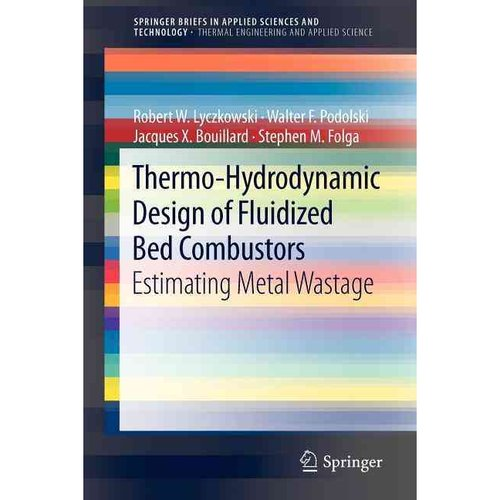 Thermo-hydrodynamic Design of Fluidized Bed Combustors: Estimating Metal Wastage