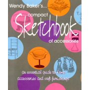 Wendy Baker's Compact Sketchbook of Accessories