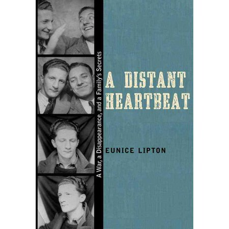 A Distant Heartbeat: A War, a Disappearance, and a Family's Secrets
