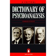 Dictionary of Psychoanalysis, a Critical : Second Edition