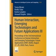 Human Interaction, Emerging Technologies and Future Applications III - eBook