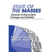 State of the Masses : Sources of Discontent, Change and Stability
