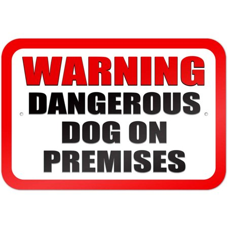 Warning Dangerous Dog on Premises Sign (On Sign)