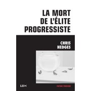 La mort de l'élite progressiste - eBook