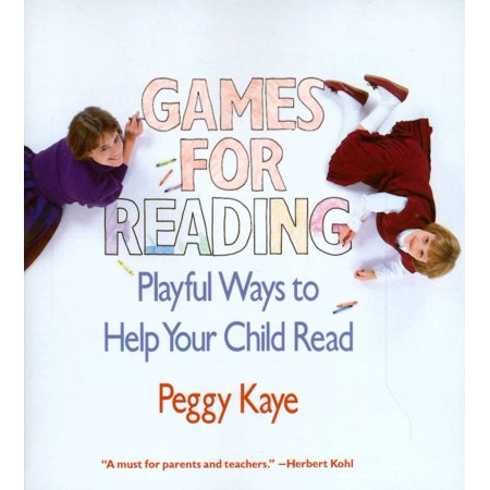 Games for Reading : Playful Ways to Help Your Child Read