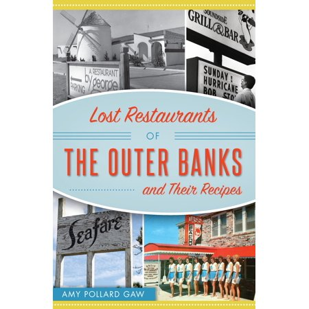 Lost Restaurants of the Outer Banks and Their Recipes - eBook (Pollard Cookbook)