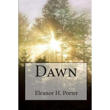 Eleanor H. Porter: Dawn by