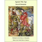 Against This Age - eBook