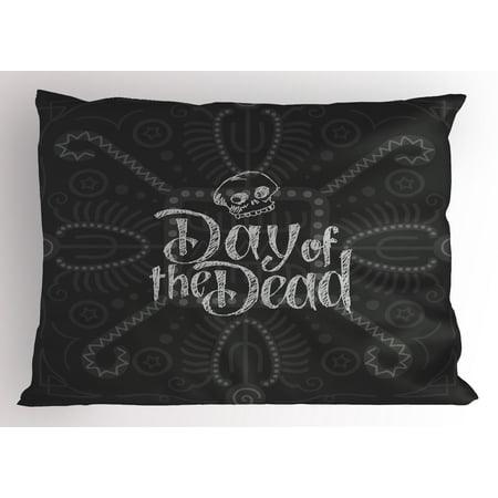 Day of the Dead Pillow Sham Dia de Los Muertos Theme Hand Lettered Text with Skull Sketch Aztec Style, Decorative Standard Size Printed Pillowcase, 26 X 20 Inches, Grey Coconut, by Ambesonne - Dia De Los Muertos Theme