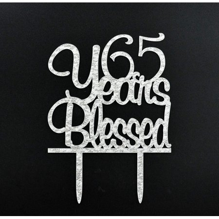 TM 65 Years Blessed Acrylic Cake Topper 65th Birthday Anniversary Party Decoration SuppliesSilver
