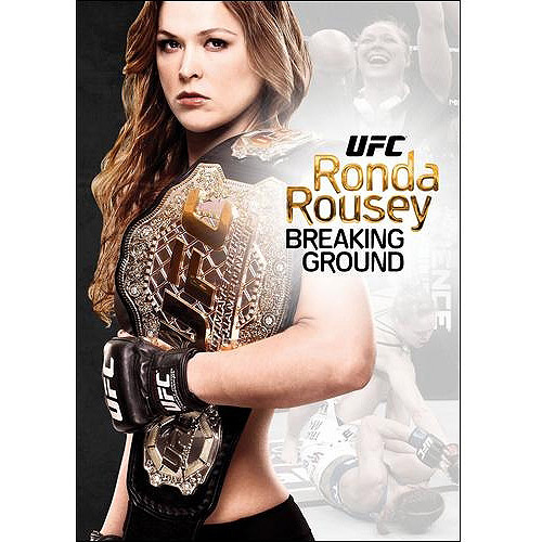 UFC Presents: Ronda Rousey - Breaking Ground (Widescreen)
