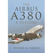 The Airbus A380 : A History