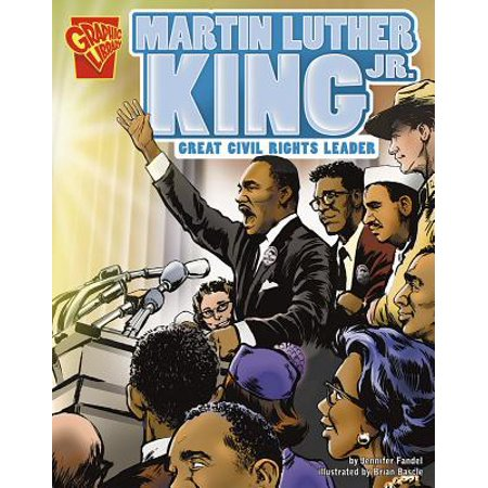 Martin Luther King, Jr. : Great Civil Rights