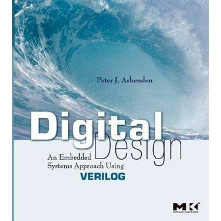 Digital Design Verilog  An Embedded Systems Approach Using Verilog