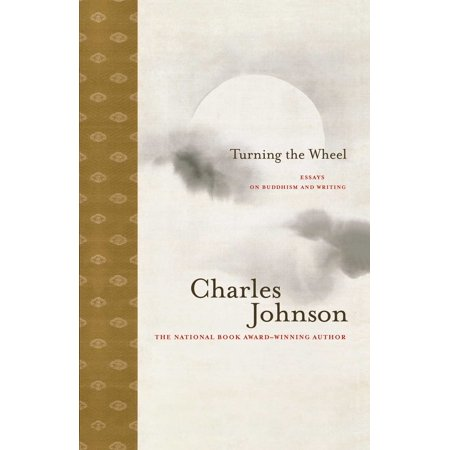 Turning the Wheel : Essays on Buddhism and