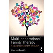 Multi-Generational Family Therapy : Tools and Resources for the Therapist