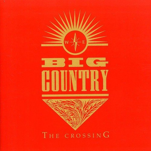 Big Country - Crossing [CD]
