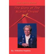 God's Gift to Women : The Glory of the Scarlet Thread