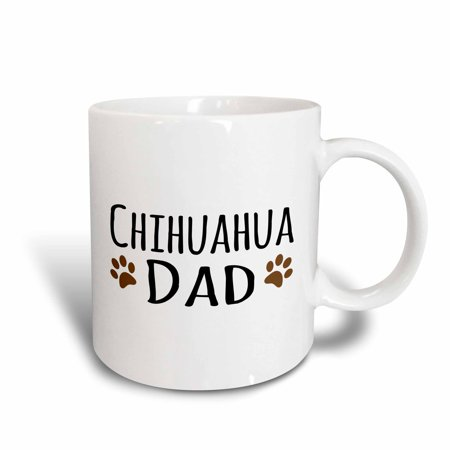 3dRose Chihuahua Dog Dad - Doggie by breed - brown muddy paw prints love - doggy lover - proud pet owner, Ceramic Mug,