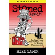 Stoned Again: The High Times and Strange Life of a Drugs Correspondent - eBook