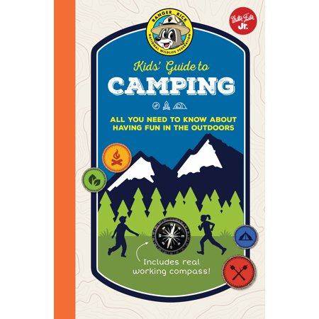 Ranger Rick Kids' Guide to Camping : All you need to know about having fun in the outdoors (Rangers Guide)