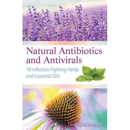 Natural Antibiotics and Antivirals - eBook