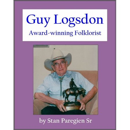 This Guy Wins Halloween (Guy Logsdon: Award-winning Folklorist -)