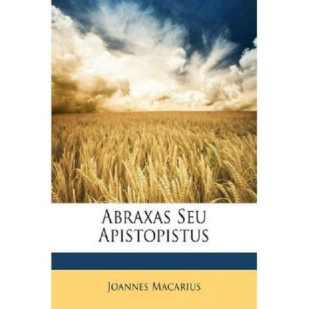 Abraxas Seu Apistopistus