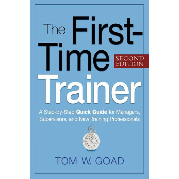 The First-Time Trainer (Paperback)